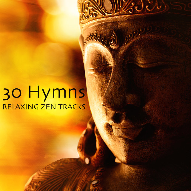 30 Hymns & Relaxing Zen Tracks - Om Chanting, Buddhist Meditation Mantra & Tibetan Crystal Bowls for Deep Meditation