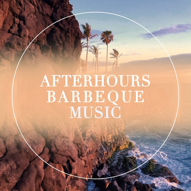 Afterhours Barbeque Music