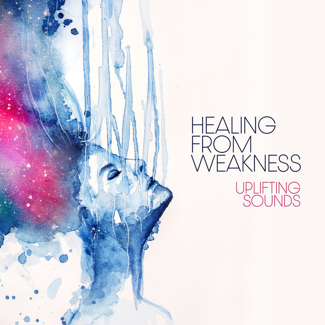 Healing from Weakness: Uplifting Sounds