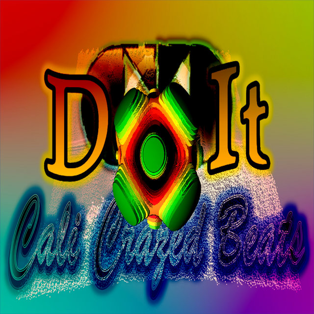 Cover art for album Do It by Cali Crazed