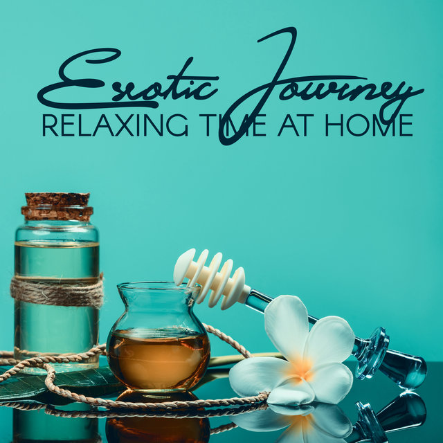 Exotic Journey – Relaxing Time at Home with Hawaii New Age Sounds