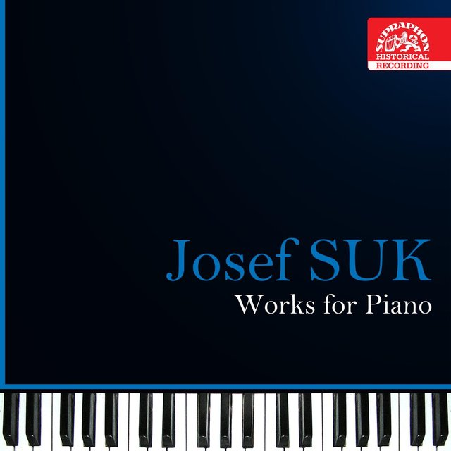 Suk: Works for Piano