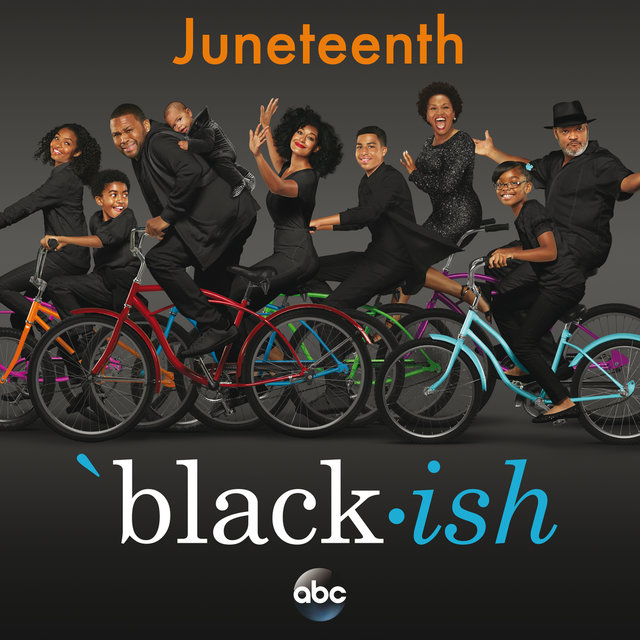 Black-ish – Juneteenth (Original Television Series Soundtrack)