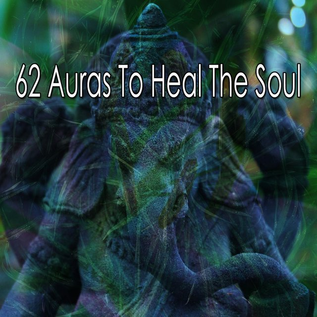 62 Auras to Heal the Soul