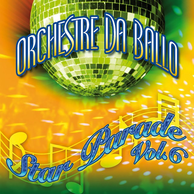 Orchestre da ballo - Star Parade Vol. 6