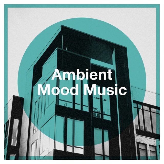 Ambient Mood Music