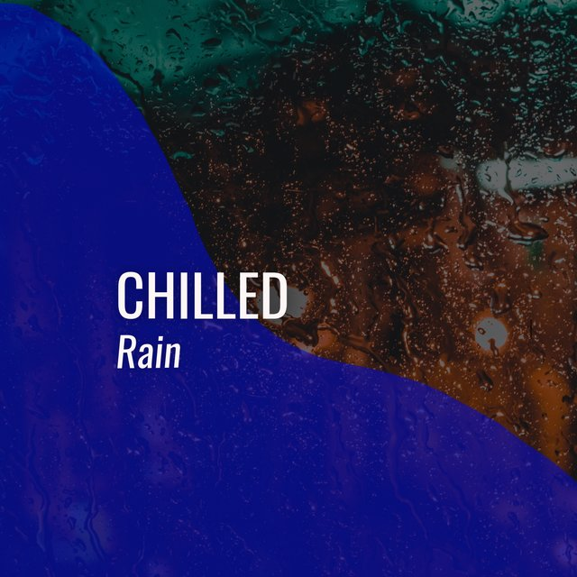 # 1 Album: Chilled Rain