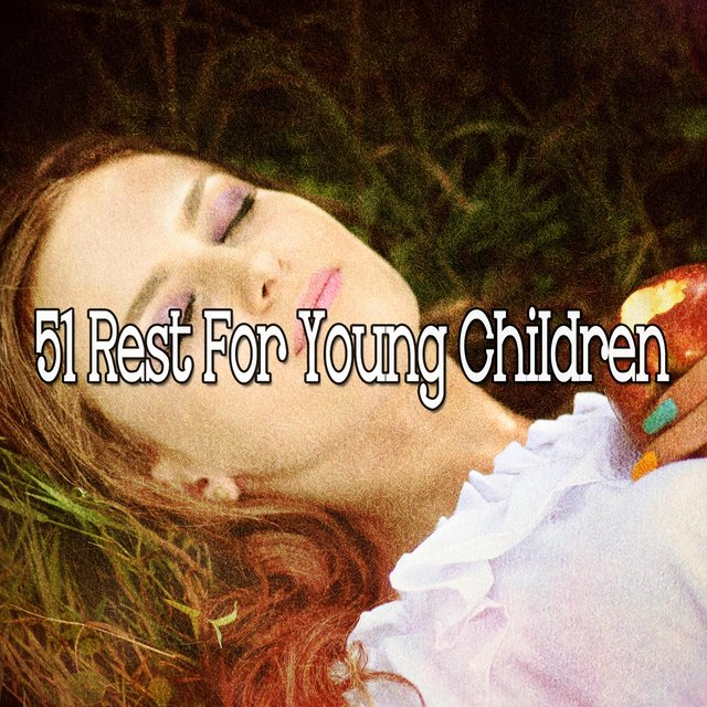 51 Rest for Young Children