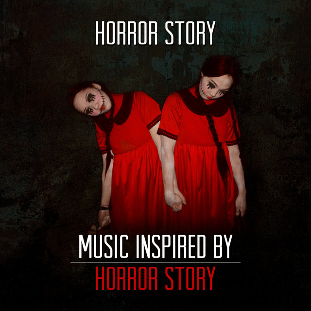 Horror Story - Music Inspired by Horror Story