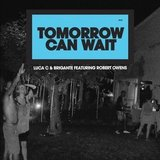 Tomorrow Can Wait