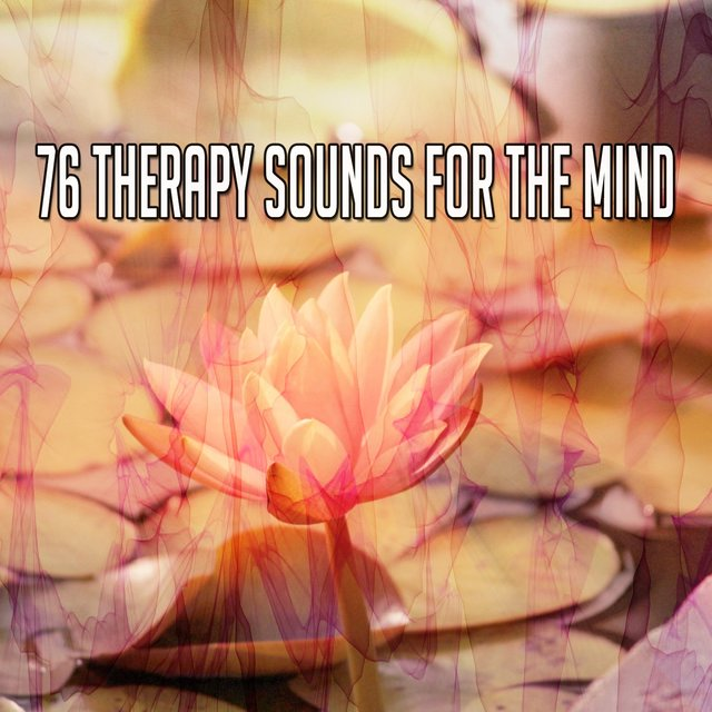 76 Therapy Sounds for the Mind