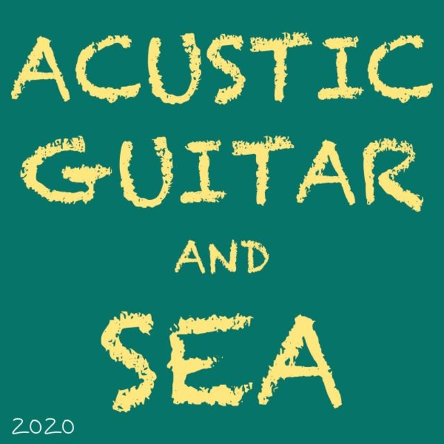 Acustic Guitar and Sea Vol. 2