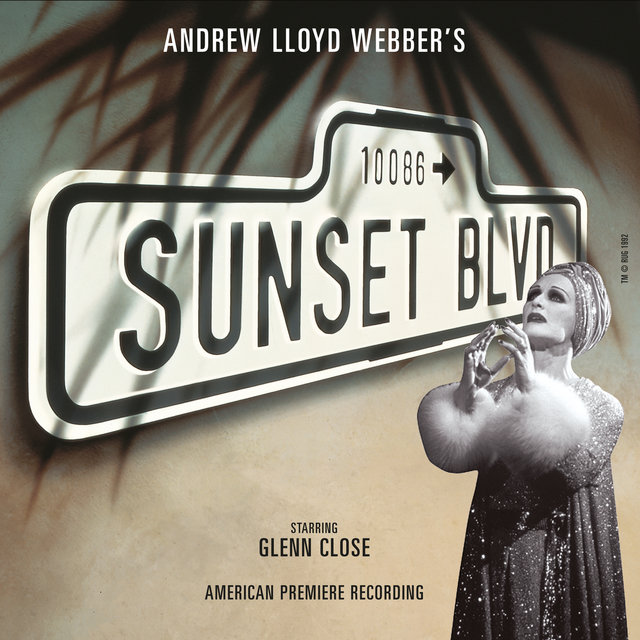Sunset Boulevard (Original Broadway Cast)