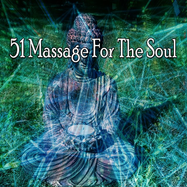 51 Massage for the Soul