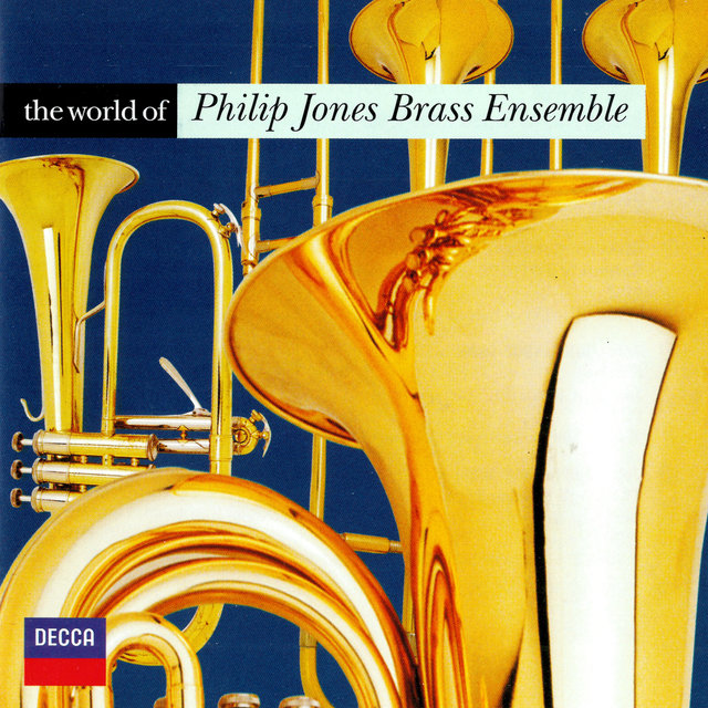 The World of the Philip Jones Brass Ensemble