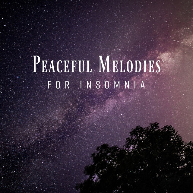 Peaceful Melodies for Insomnia