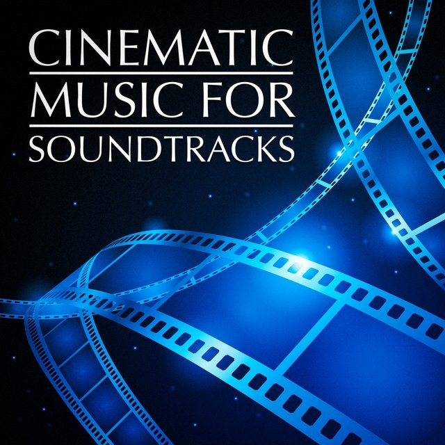 Cinematic Music for Soundtracks