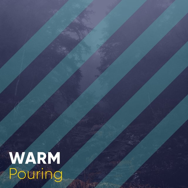 # 1 Album: Warm Pouring