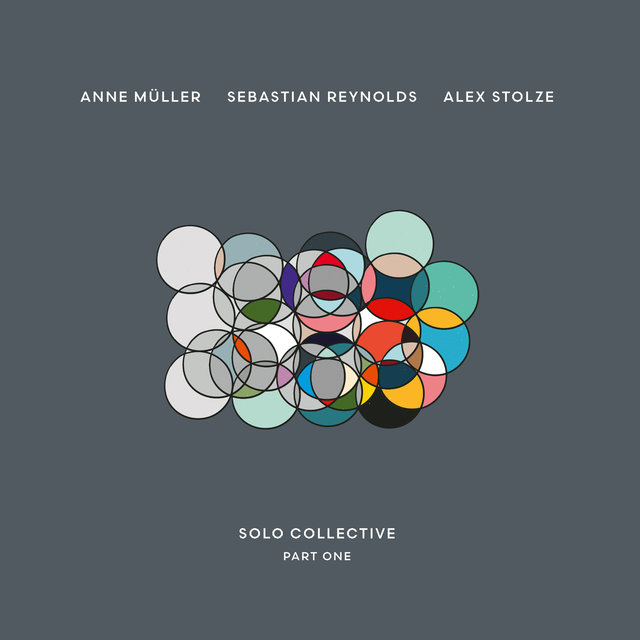 Cover art for album Solo Collective Part One by Anne Müller, Alex Stolze, Sebastian Reynolds