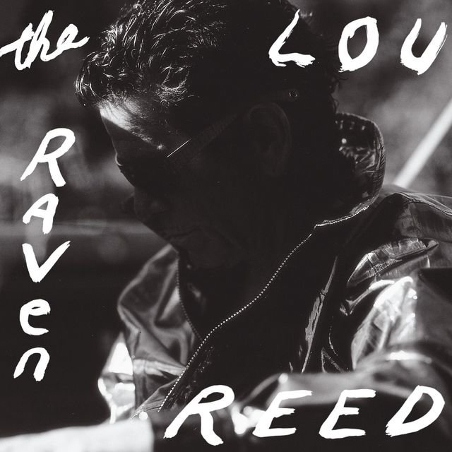 Cover art for album The Raven (Expanded Edition) by Lou Reed