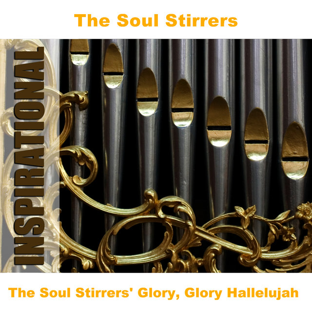 The Soul Stirrers' Glory, Glory Hallelujah