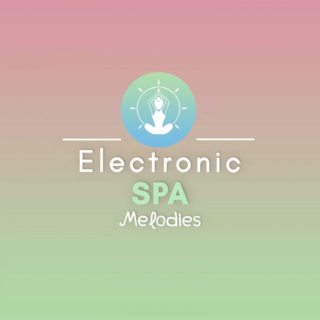 Electronic Spa Melodies