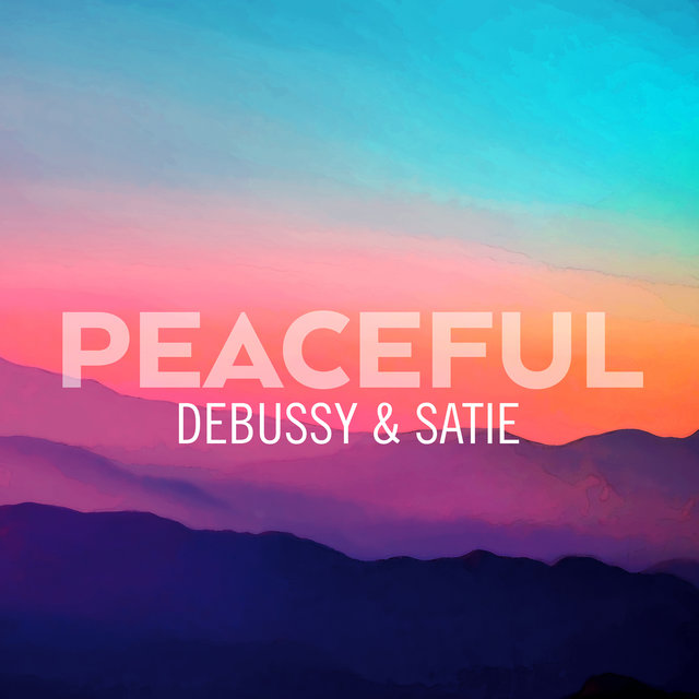 Peaceful Debussy & Satie