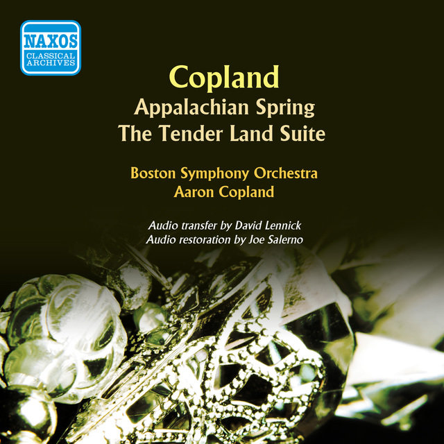 Copland: Appalachian Spring - The Tender Land Suite
