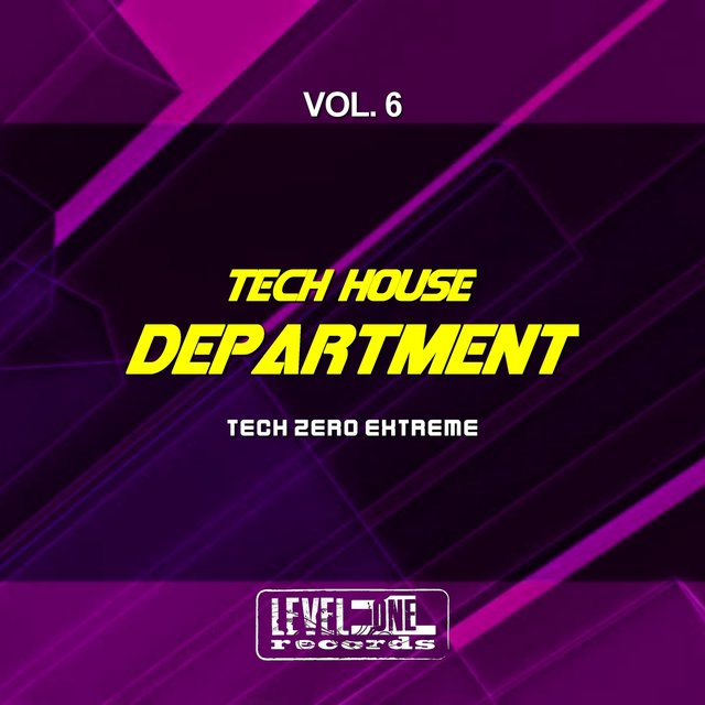 Tech House Department, Vol. 6 (Tech Zero Extreme)