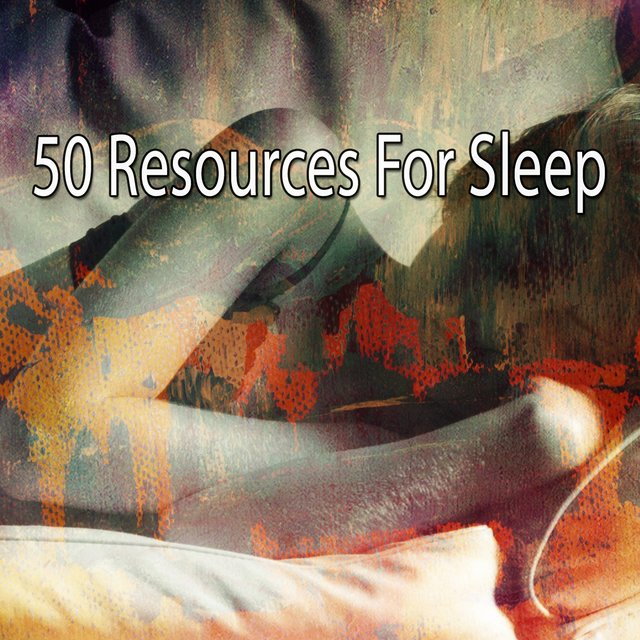 50 Resources for Sleep
