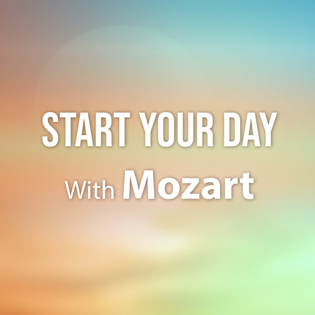 Start Your Day With Mozart