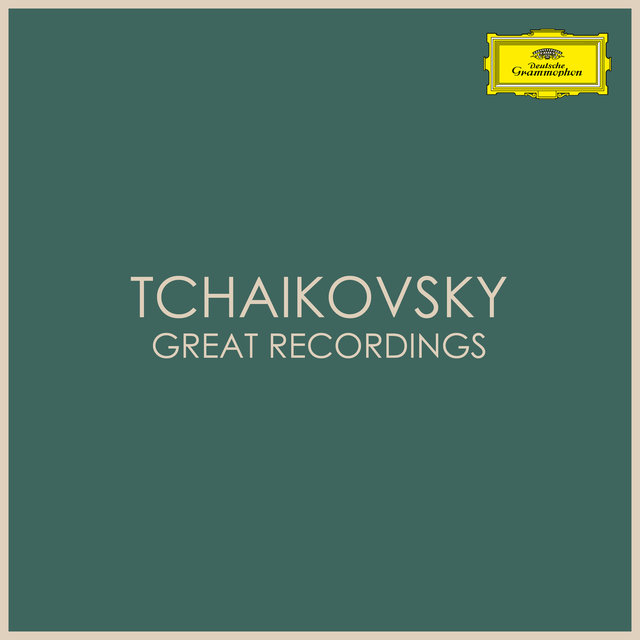 Tchaikovsky - Great Recordings