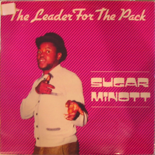 The Leader For the Pack (Sugar Minott & Friends)