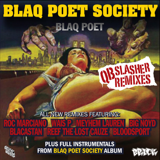 Blaq Poet Society - QB Slasher Remixes (Digital Only)