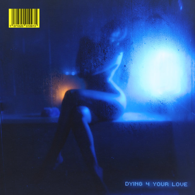 DYING 4 YOUR LOVE