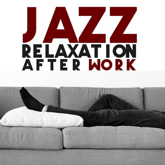 Jazz Relaxation After Work