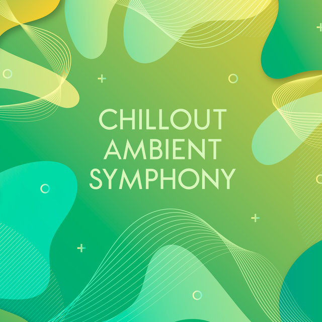 Chillout Ambient Symphony – Ambient Mix 2020