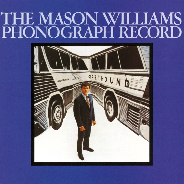The Mason Williams Phonograph Record (Mono)
