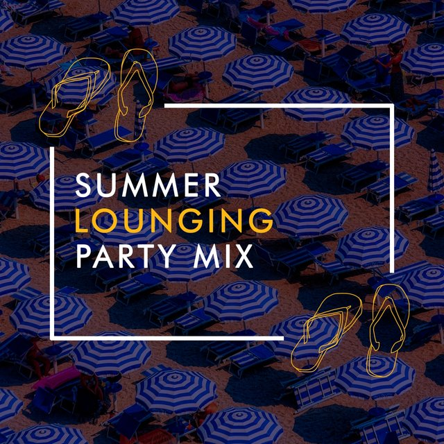 Summer Lounging Party Mix