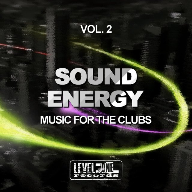 Sound Energy, Vol. 2 (Music For The Clubs)