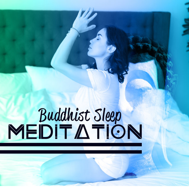 Buddhist Sleep Meditation: Helping To Falling Asleep, Fighting Insomnia, Helping To Relax, Clearing The Mind Of Negative Emotions And Feelings, Meditation At The End Of The Day