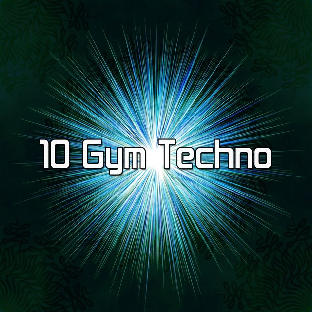 10 Gym Techno