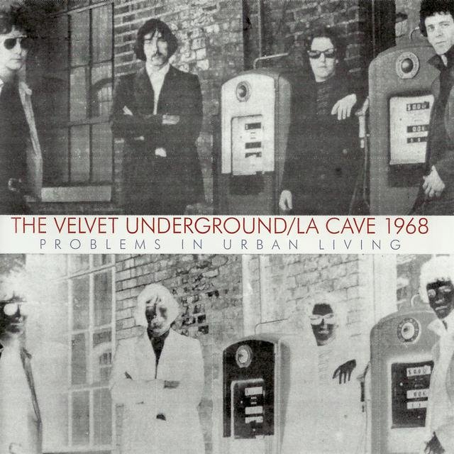 Live At La Cave 1968 - Problems In Urban Living
