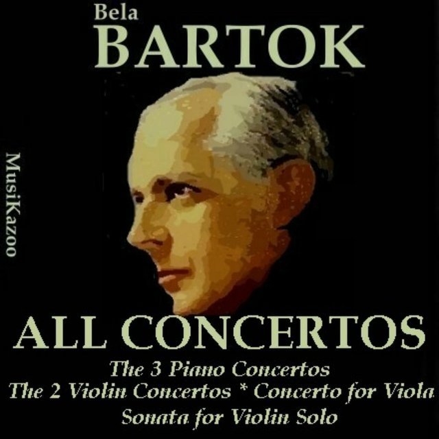 Bartok, Vol.1 : All Concertos