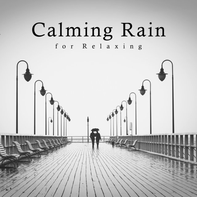 Calming Rain for Relaxing
