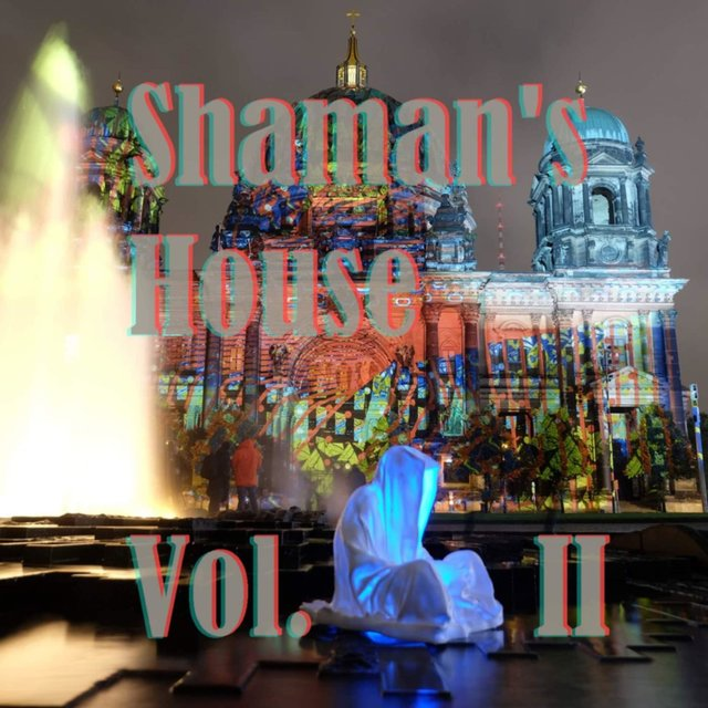 Shaman's House, Vol. II