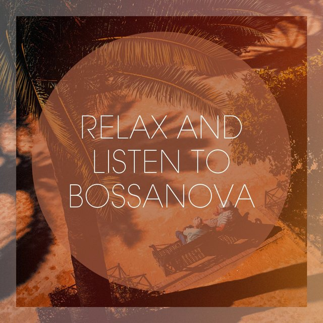 Relax And Listen To Bossanova