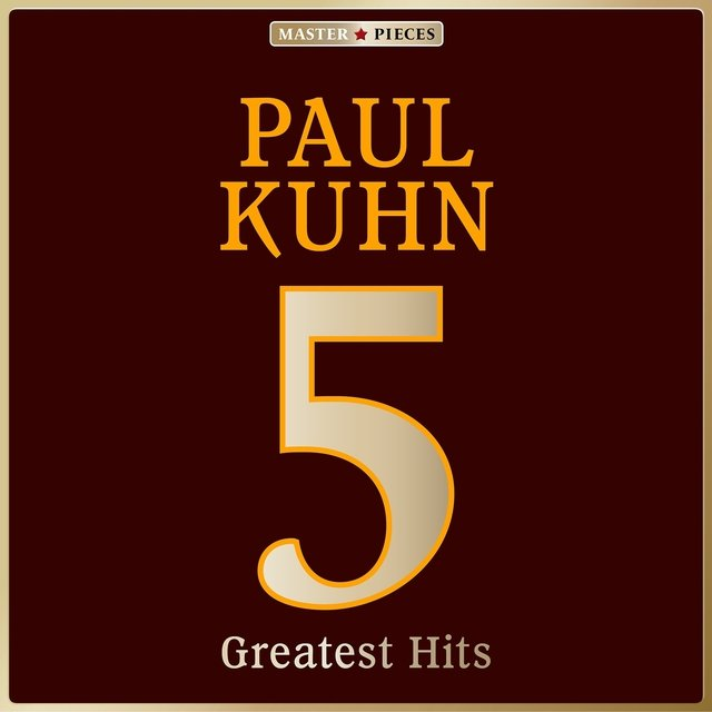 Masterpieces Presents Paul Kuhn: 5 Greatest Hits