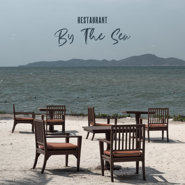 Restaurant By The Sea: Elegant Jazz Music from Seaside Resorts