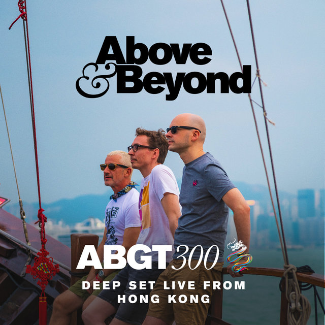 Group Therapy 300 Live from Hong Kong - Deep Set